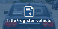 Title and register vehicles